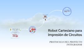 Copy of Robot Cartesiano para Circuitos Eléctricos