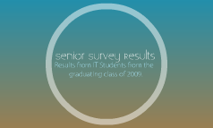 Senior Survey Results