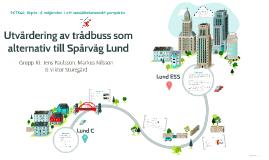 Utvärdering av trådbuss som alternativ till Spårväg Lund