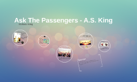 Ask The Passengers -