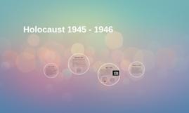 Holocaust - 1945-1946