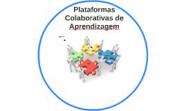 Plataformas Colaborativas de Aprendizagem