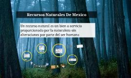 Recursos Naturales De Mexico