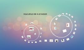DISCURSO DE ELEVADOR