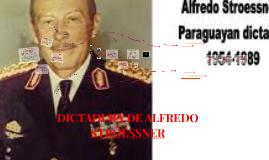 Copy of DICTADURA DE ALFREDO STROESSNER