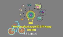 Copy of PROSEDUR PENGELUARAN BARANG ALAT TULIS KANTOR PADA SISTEM PERSEDIAAN DI BPS (BADAN PUSAT STATISTIK) PROPINSI JAWA BARAT