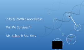 Z-X227 Zombie Apocalypse: