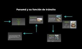 Panamá y su función de tránsito