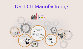 DRTECH Manufacturing
