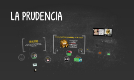 Copy of LA PRUDENCIA