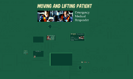 Moving, and Lifting Patient