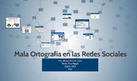 Copy of Mala Ortografía en las Redes Sociales