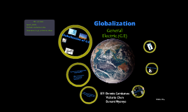 Copy of Globalization of G.E