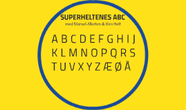 Copy of Superheltenes ABC