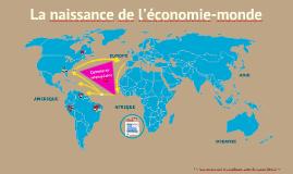 Copie de La naissance de l'économie-monde