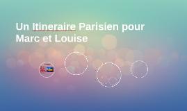 Un Itineraire Parisien
