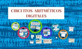 >> CIRCUITOS ARITMÉTICOS DIGITALES
