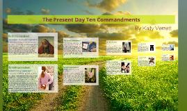 The Present Day Ten Commandments