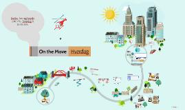 On the Move - hverdag