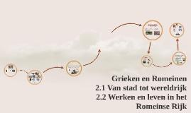 Copy of Grieken en Romeinen 2.1 Van stad tot Wereldrijk