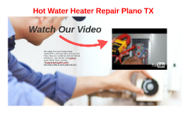 Hot Water Heater Repair Plano Texas
