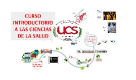 Copy of Curso Introductorio Ciencias de la Salud 2017