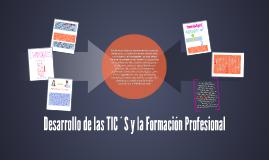 Desarrollo de las TIC´S y la Formación Profesional