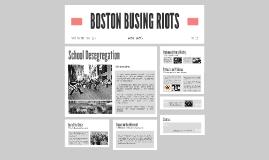 BOSTON BUSING RIOTS