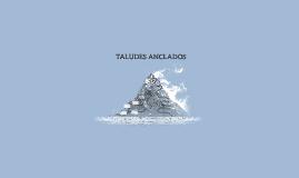 TALUDES ANCLADOS