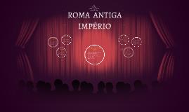 ROMA  ANTIGA IMPÉRIO