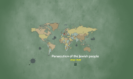Copy of Trace the Persecution of the Jewish People