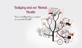 Bullying and our Mental Health