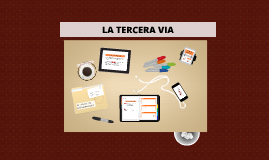 Copy of LA TERCERA VIA