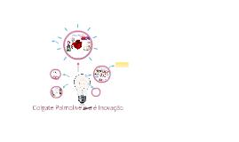Colgate Palmolive e a Inovação