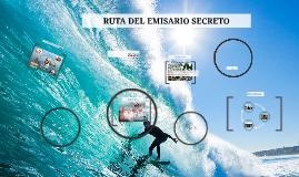 Copy of RUTA DEL EMISARIO SECRETO