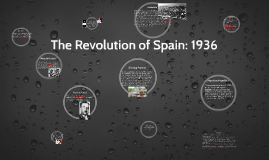 The Revolution of Spain: 1936