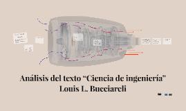 """Analisis del texto """"Ciencia de ingeniería"""" Louis L. Bucciare"""