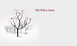 The Wife's Story