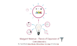 Margaret Newman - Theory of Expansion of Consciousness