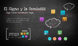 El Signo y la Semiosis