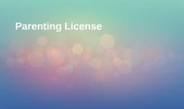 Parenting License
