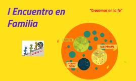 Copy of I Encuentro en Familia