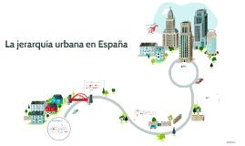 La jerarquía urbana en España