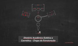 Diretório Acadêmico - Chapa da Estruturação