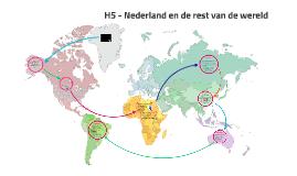 H5 - VT4 - Nederland & de rest van de wereld