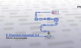 E. Chomorro Industrial, S.A