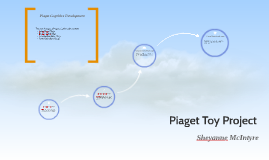 Copy of Piaget Toy Project