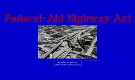 Federal-Aid Highway Act 1956