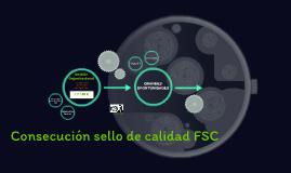 Consecución sello de calidad FSC