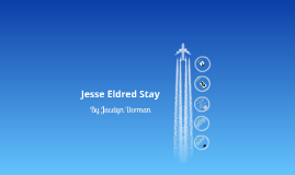 Jesse Eldred Stay